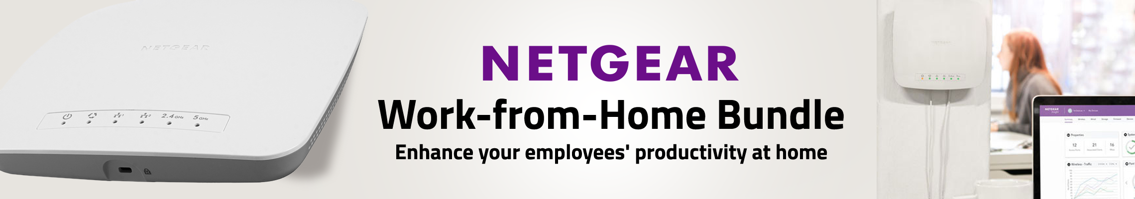 NETGEAR Work-from-Home Bundle enhances your emplyees' productivity at home